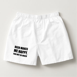 Beer Makes Me Happy You Not So Much Funny Black.pn Boxers