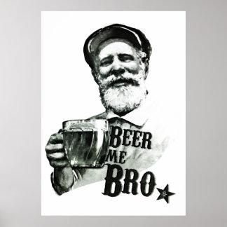 Beer me Bro Print