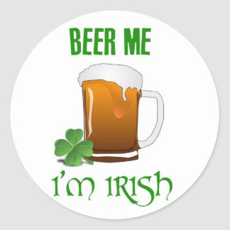 Beer Me I'm Irish Classic Round Sticker