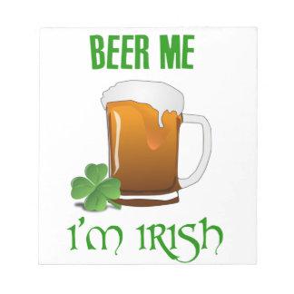 Beer Me I'm Irish Notepad
