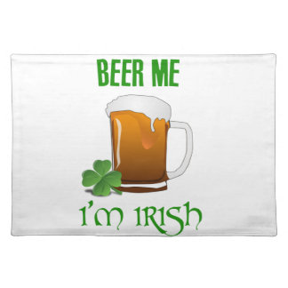 Beer Me I'm Irish Placemat