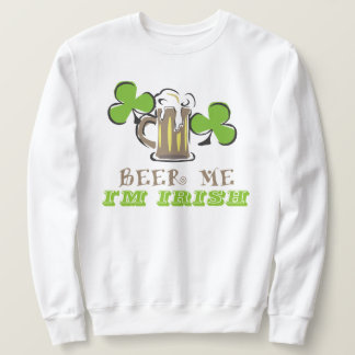 Beer Me Sweatshirt
