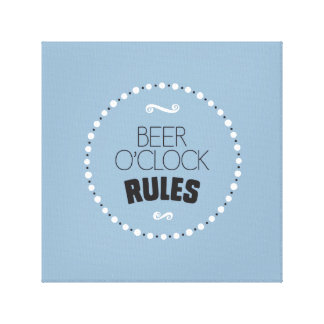 Beer O'Clock Rules Wrapped Canvas – Editable BG