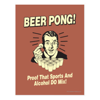 Beer Pong: Proof Alcohol & Sports Mix Postcard