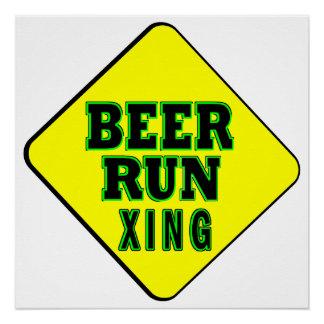Beer Run Crossing Perfect Poster