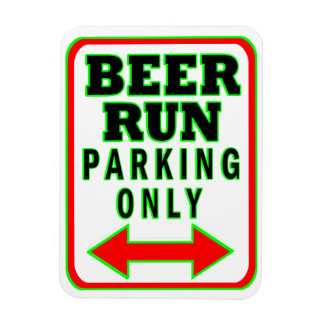 Beer Run Parking Only Magnet