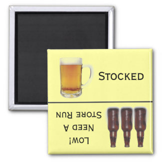 Beer Stocked or Store Run Alcohol Reminder Magnet