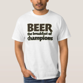 BEER the breakfast of champions T-Shirt