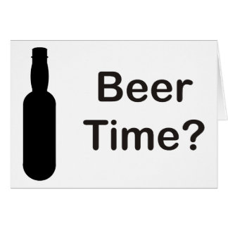 Beer Time? Card