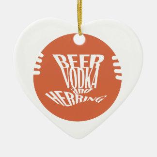 beer vodka and herring ceramic heart ornament