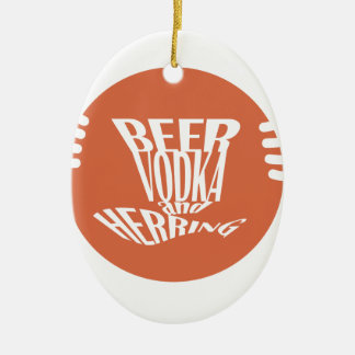 beer vodka and herring ceramic oval ornament