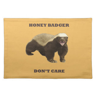 Beeswax Color Honey Badger Dont Care Placemats