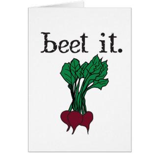 beet it. (beets) card