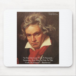 """Beethoven """"Of Heaven"""" Love Quote Gifts & Tees Mouse Pad"""