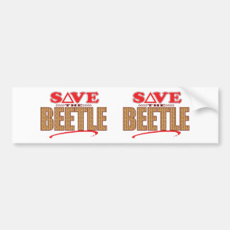 Beetle Save Bumper Sticker