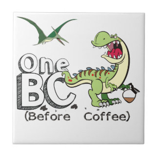 Before Coffee Tile