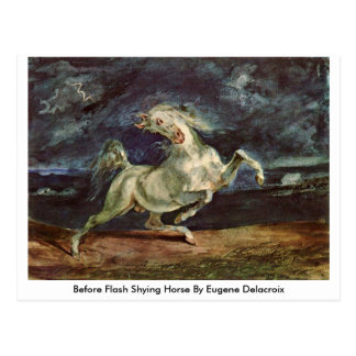 Before Flash Shying Horse By Eugene Delacroix Postcard