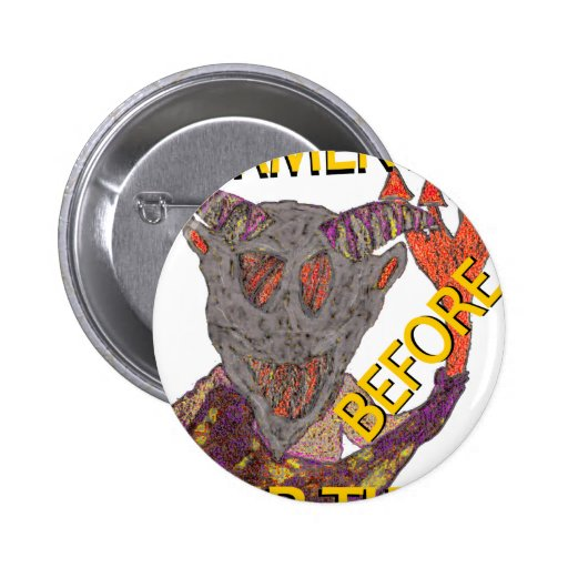"""Before Our Time"" Grey Demon Pinback Button"
