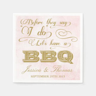 Before They Say I Do Lets Have A BBQ! Disposable Napkin