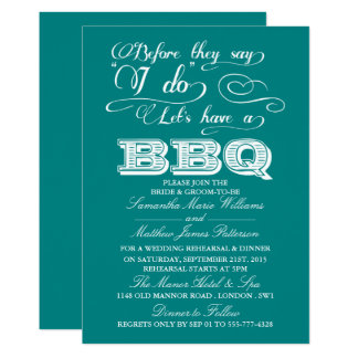 Before They Say I Do Lets Have A BBQ! - Teal Card