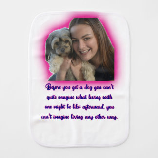 Before you get a dog burp cloth