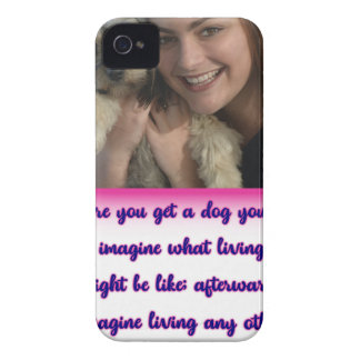 Before you get a dog iPhone 4 cover