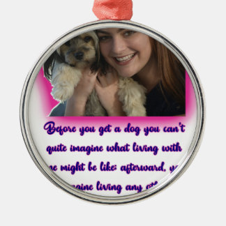 Before you get a dog metal ornament
