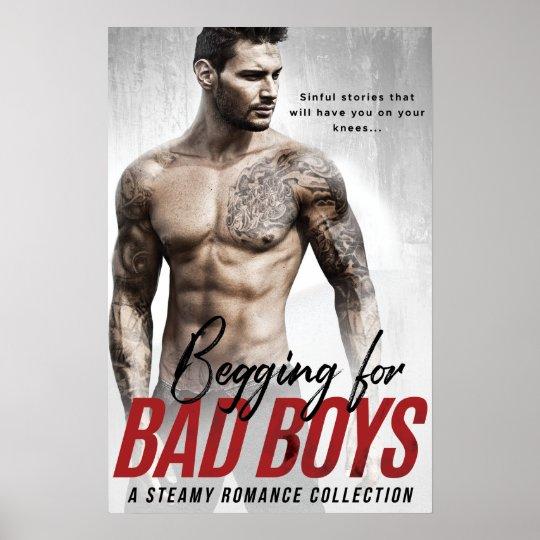 Begging for Bad Boys Poster