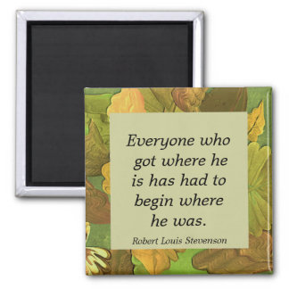 begin. inspirational quote magnet