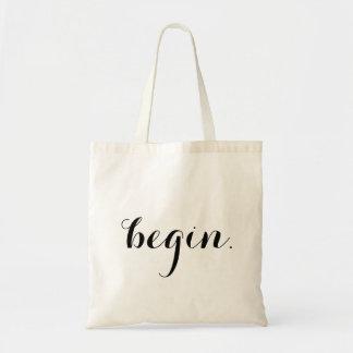 """""""begin."""" tote"""