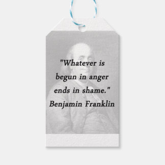 Begun In Anger - Benjamin Franklin Gift Tags