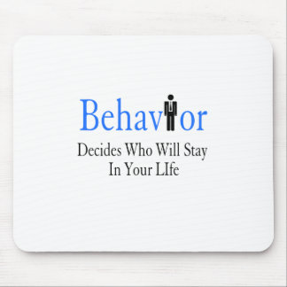 Behavior Mouse Pad