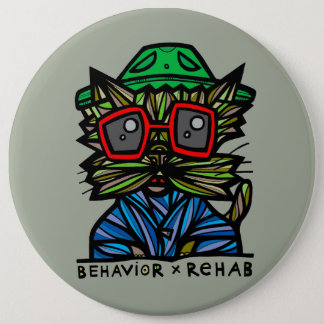 """Behavior Rehab"" BuddaKats 6 Inch Button"