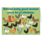 Behind Every Good Woman - Greeting Card