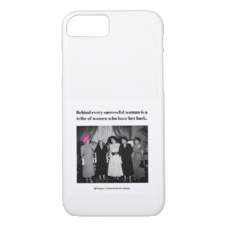 Behind every successful woman is... iPhone 8/7 case