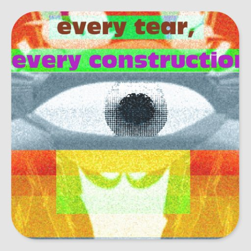 Behind smile every tear every construction stickers