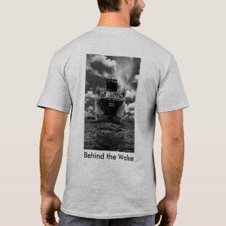 Behind the Wake T-Shirt