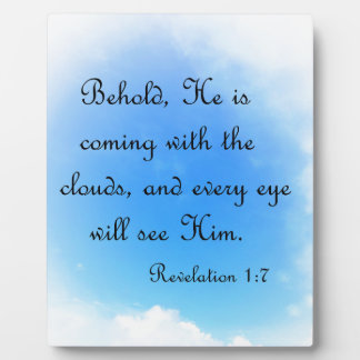 Behold He is Coming Plaque