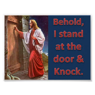 Behold, I stand at the door & knock Poster