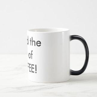 Behold the fury of COFFEE! Magic Mug