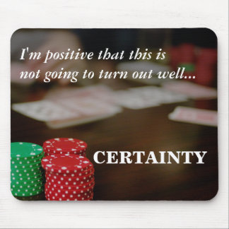 Behold the power of positive thinking mouse pad