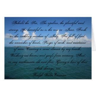 Behold the Sea... Ralph Waldo Emerson Card