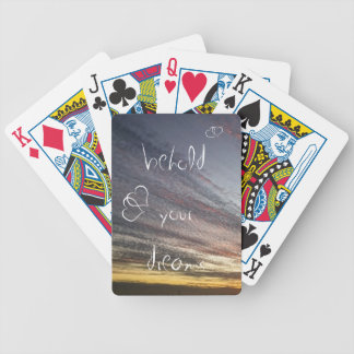 Behold your dreams... bicycle playing cards