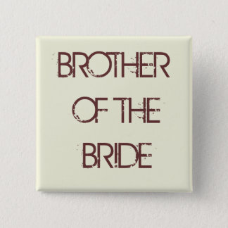 beige, BROTHER OF THE BRIDE 2 Inch Square Button