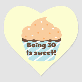 Being 30 is Sweet T-shirts and Gifts Heart Sticker
