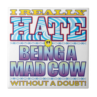 Being a Mad Cow Hate Face Ceramic Tile