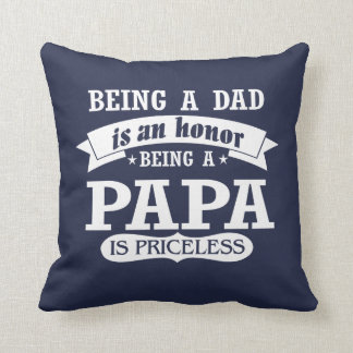 BEING A PAPA THROW PILLOW