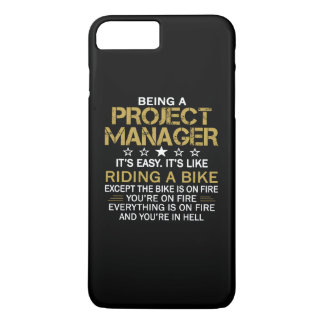 BEING A PROJECT MANAGER iPhone 7 PLUS CASE