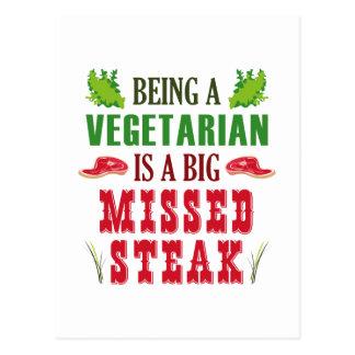 Being A Vegetarian Is A Big Missed Steak Postcard