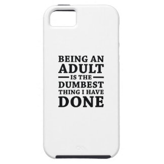 Being An Adult iPhone 5 Case